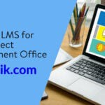 The Best LMS for Your Project Management Office (PMO)