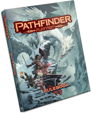 Pathfinder 2nd Edition- Initial Thoughts - Scott Gladstein