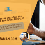 5 Essential Skills That Will Improve Your Future Prospects