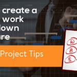 How to create a project work breakdown structure (WBS)