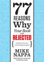 Mike Nappa | 77 Reasons Why Your Book Was Rejected