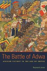 Book cover: The Battle of Adwa by Raymond Jonas
