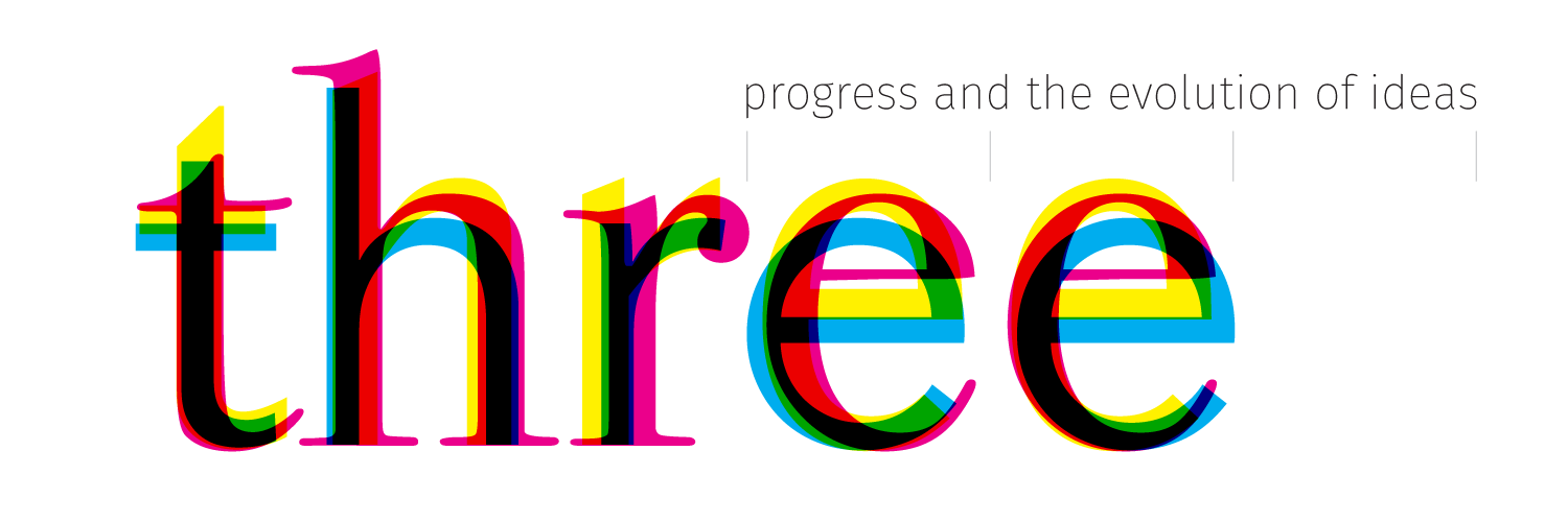 three: progress and the evolution of ideas