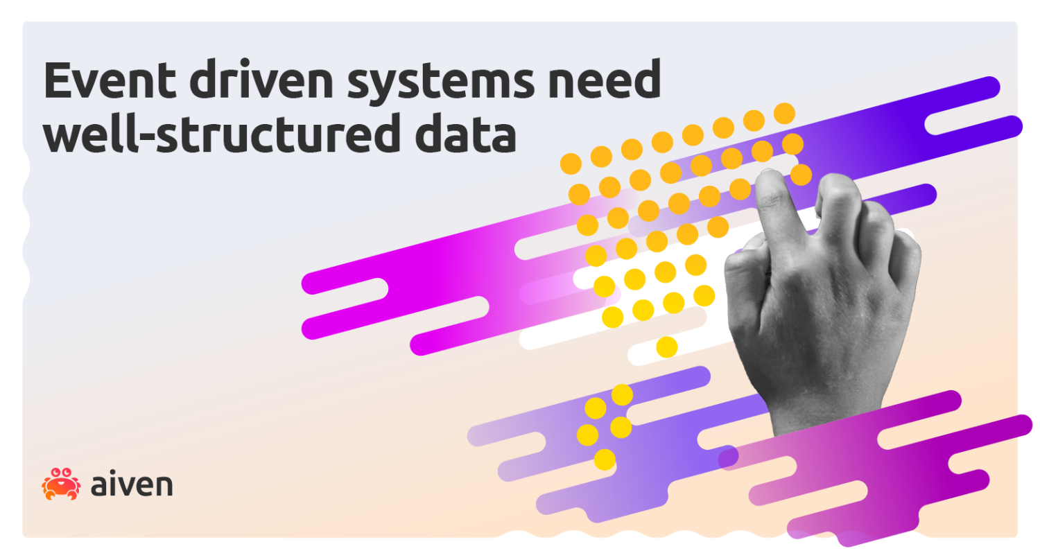 A hand enters well-structured data for event-driven systems on Apache Kafka.