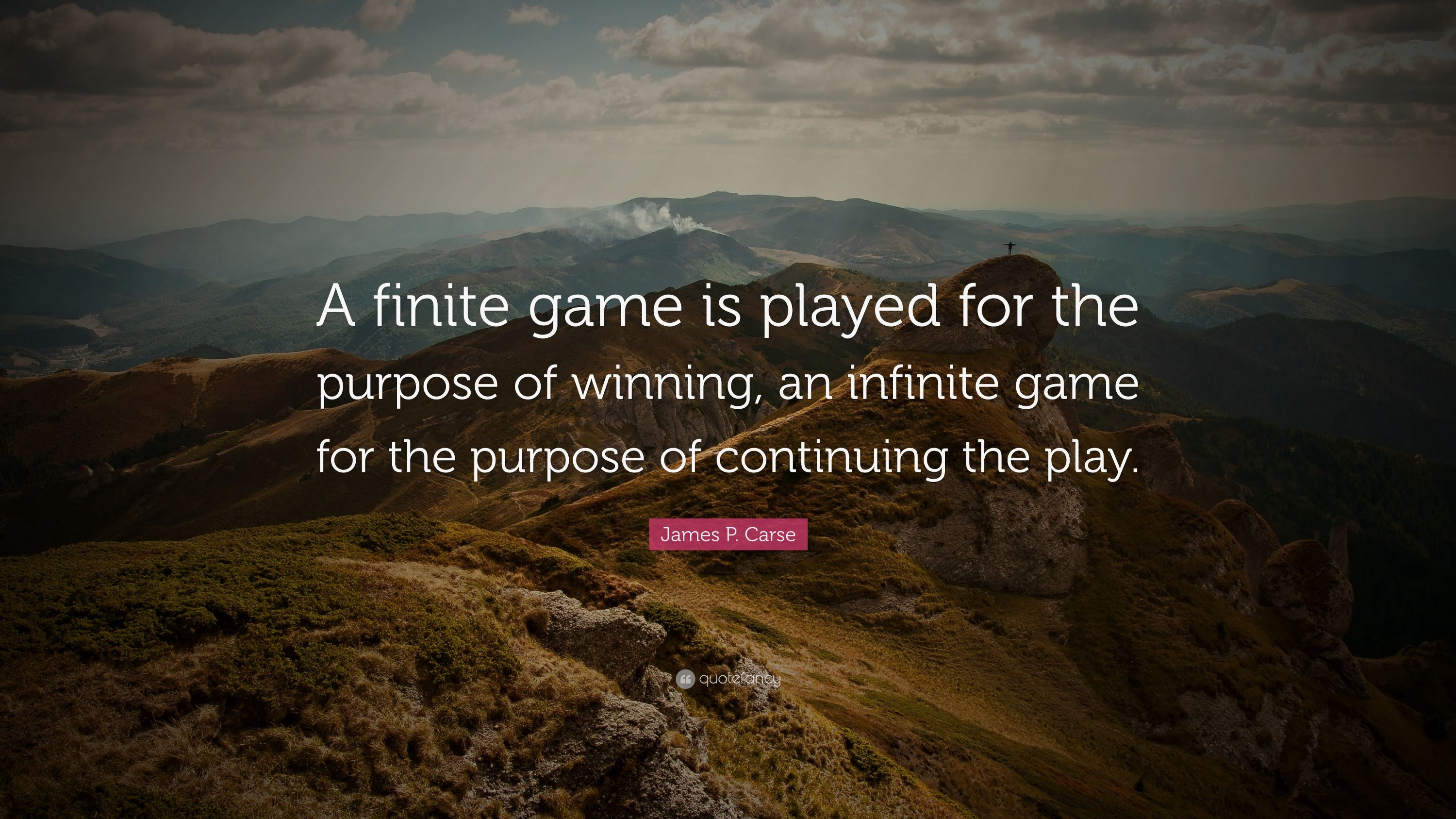 quote of James P. Carse