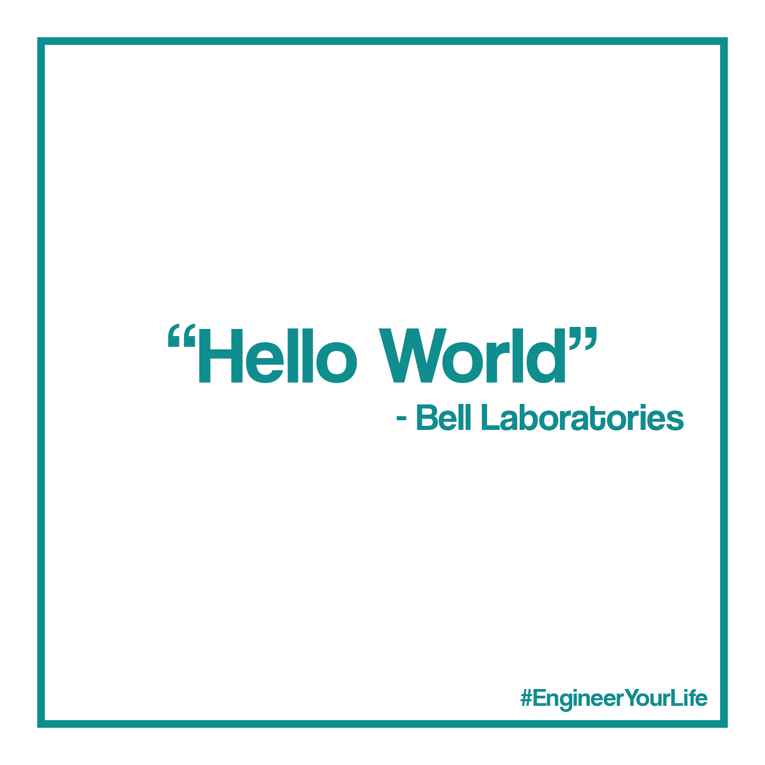 """""""Hello World"""" quote from Bell Labs"""