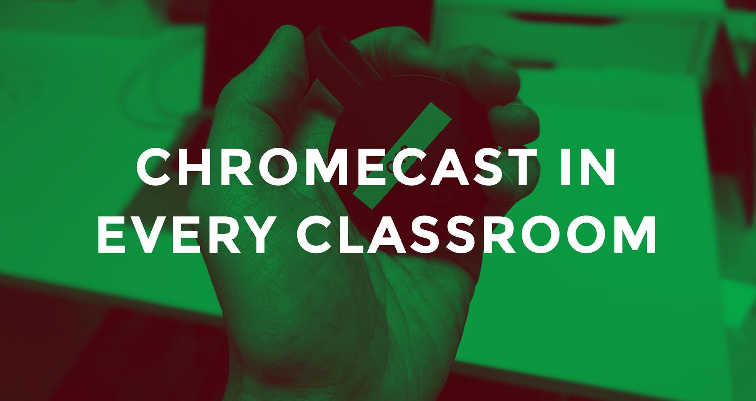 Chromecast in 95 Rooms - Beyond the Helpdesk - Medium