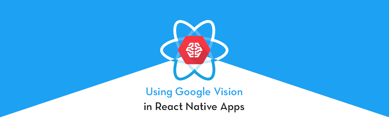 Implement Google Vision in React Native apps
