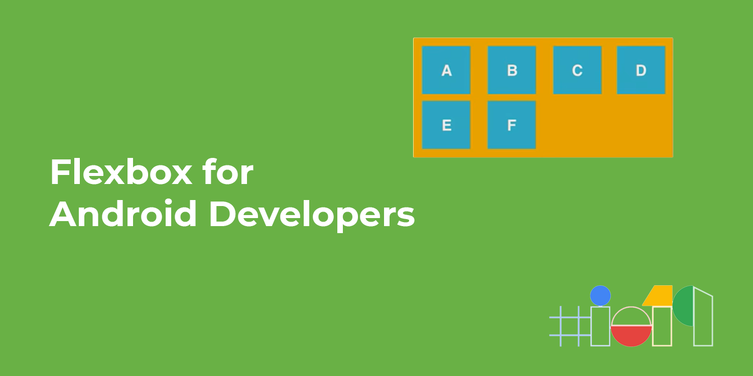 Flexbox for Android Developers - AndroidPub