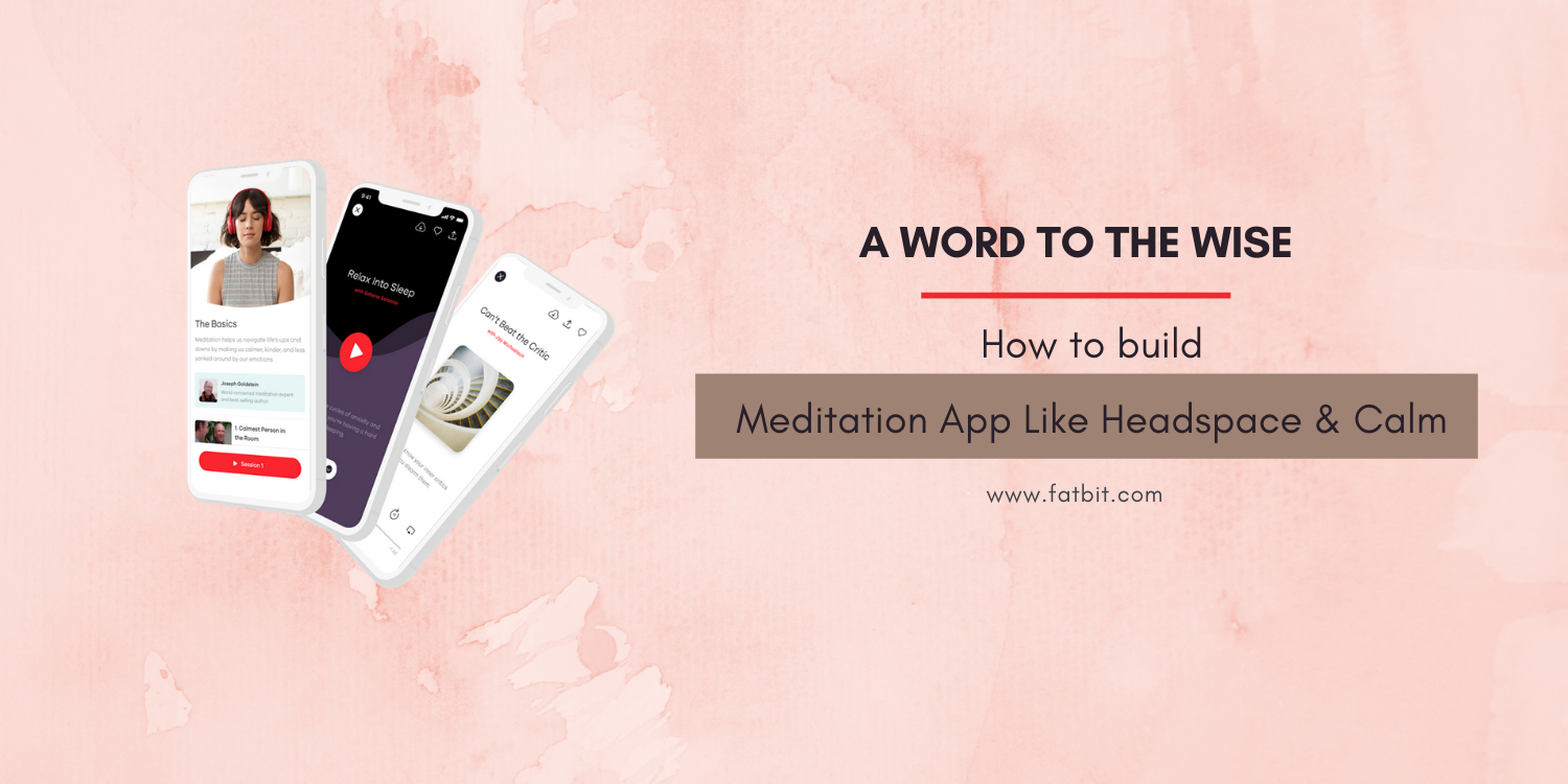 Meditation App Development Company
