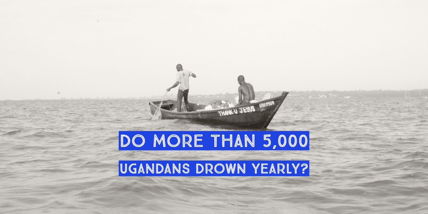Do more than 5,000 Ugandans drown yearly? - PesaCheck