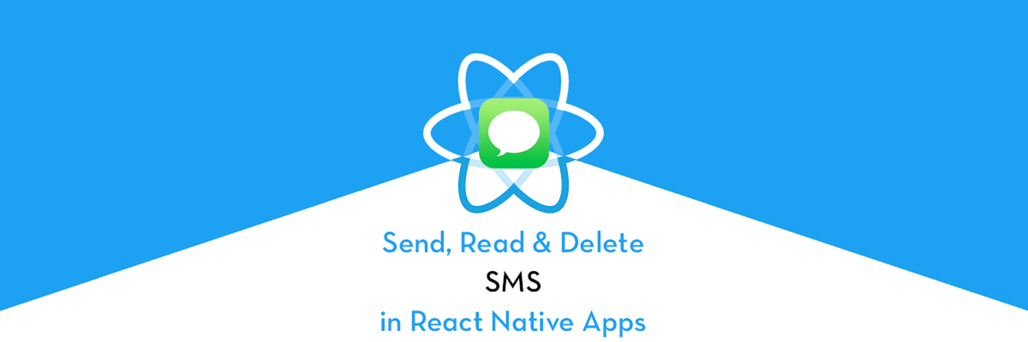 Send, Read and Delete SMS in React Native