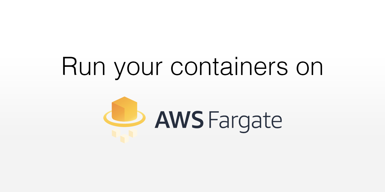 Run your containers on AWS Fargate - ITNEXT