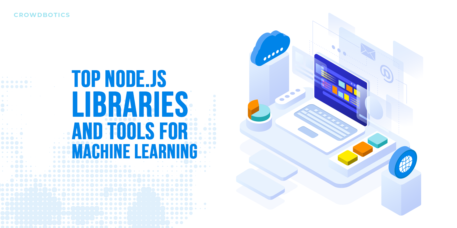Top NodeJS Libraries and Tools For Machine Learning