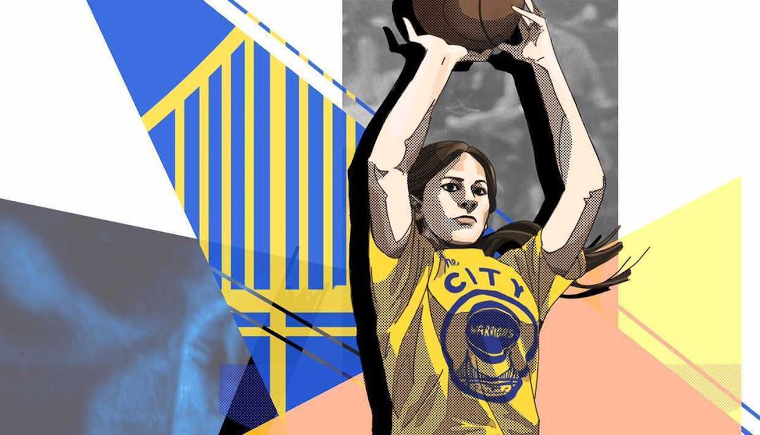 A woman with her hair in a ponytail and wearing a Warriors shirt, holding a basketball above her head. The background is geometric slices (four of abstract patterns in different colors, and one of Golden Gate Bridge as seen in the Warriors logo) that overlap each other.