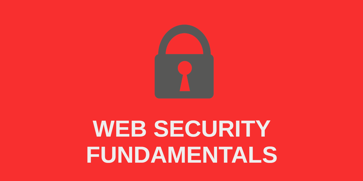 Web Security Fundamentals