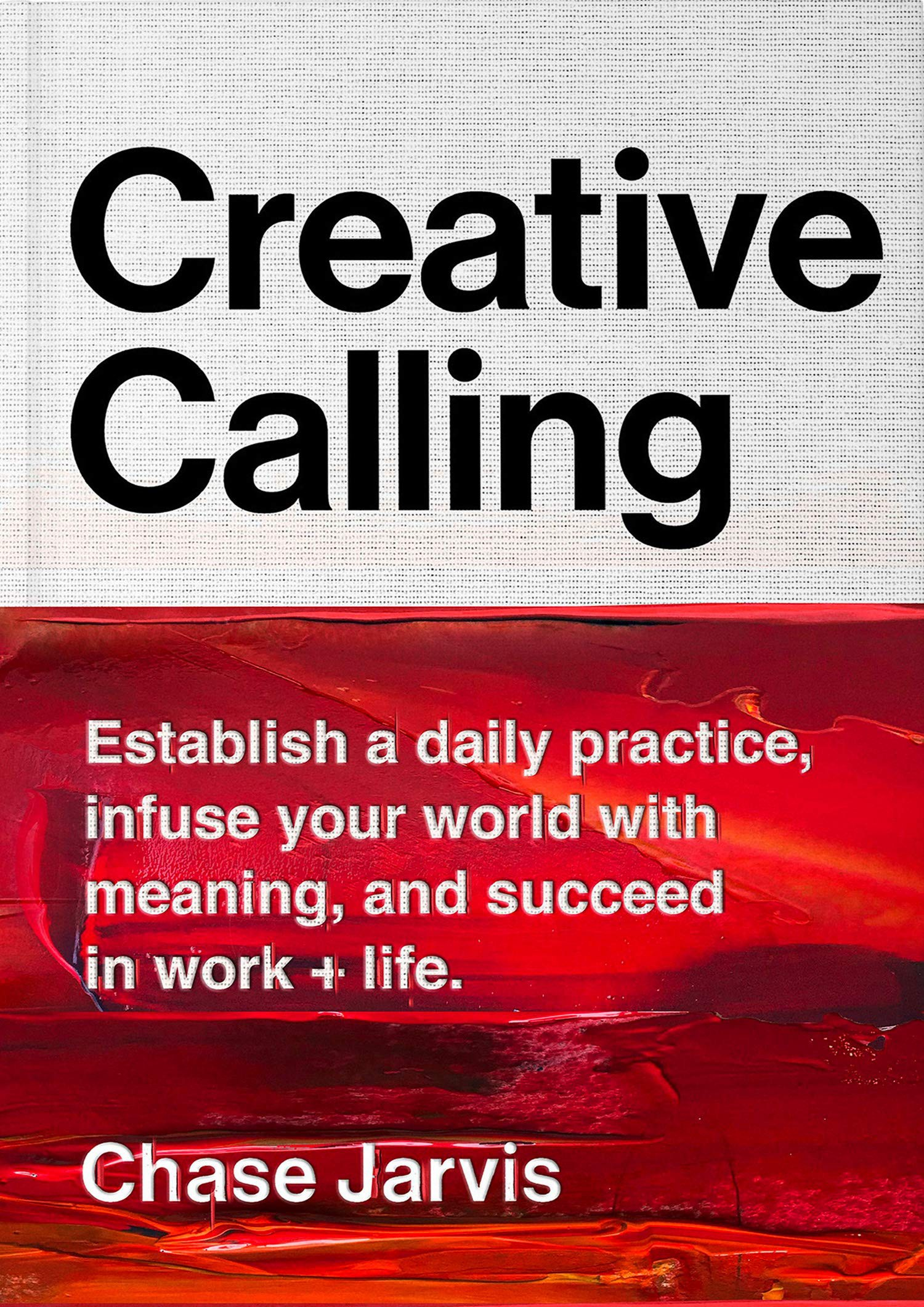 Book cover of Creative Calling by Chase Jarvis