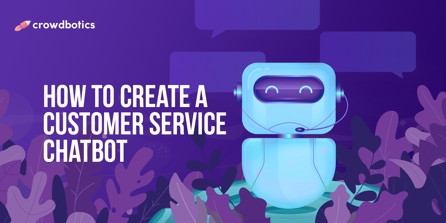 How to create a customer service chatbot for Facebook