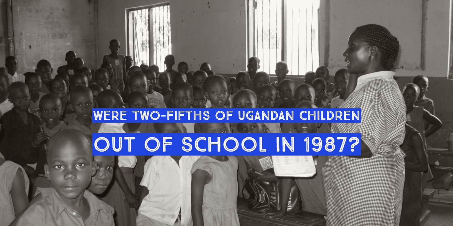 Were two out of five children in Uganda out of school in 1987?