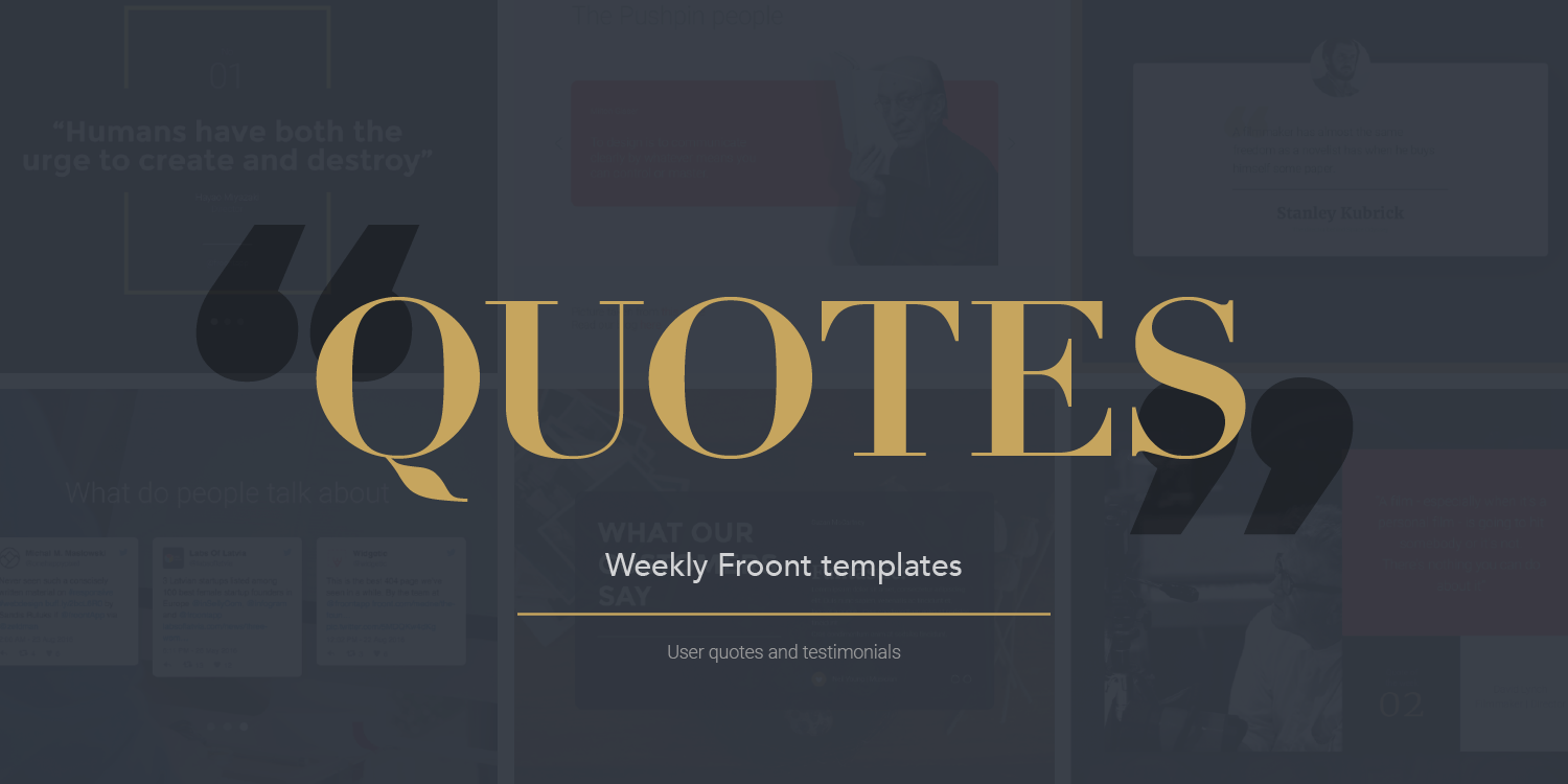 weekly inspiration customer quotes froont design medium