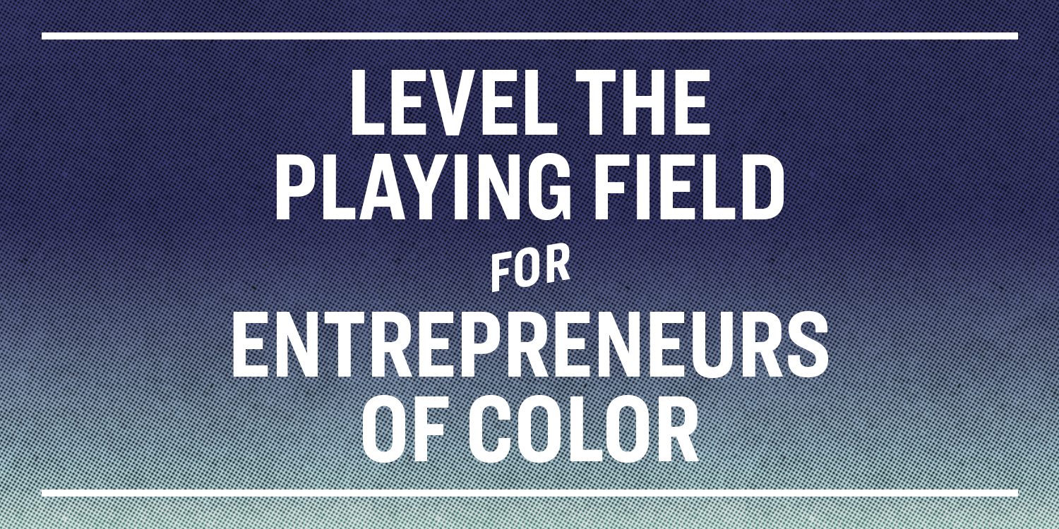 Leveling the Playing Field for Entrepreneurs - Team Warren