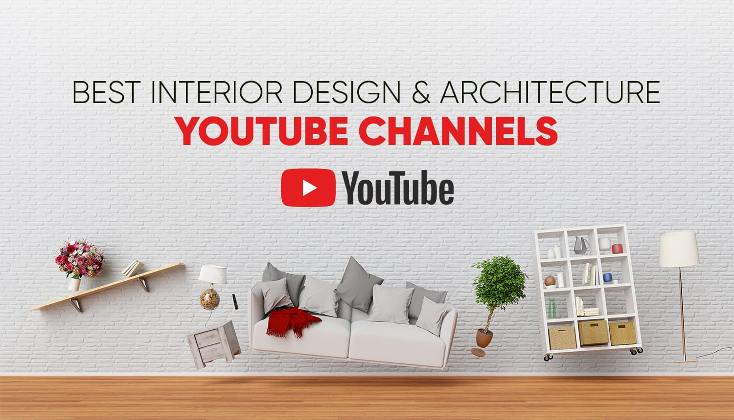 Best Interior Design And Architecture Youtube Channels By White On White White On White Medium