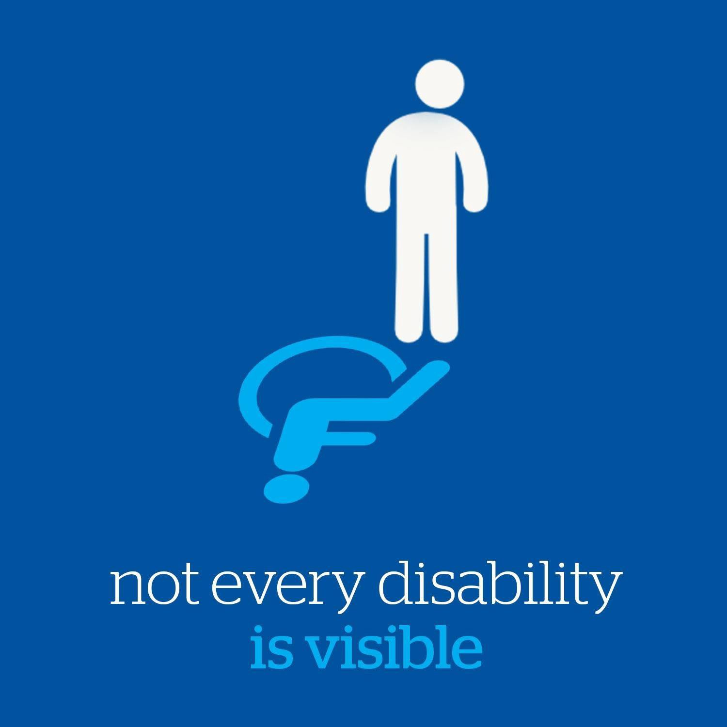 """Not every disability is visible"". white stick figure with pale blue wheelchair symbol shadow; blue background."