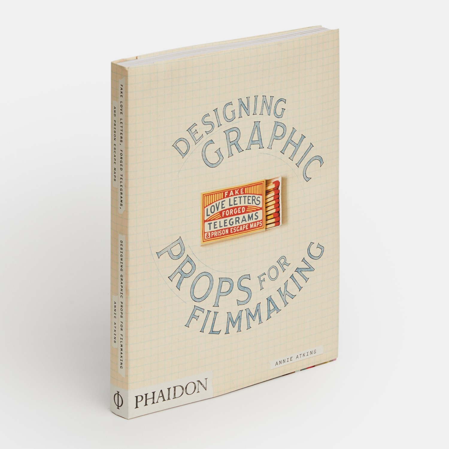 Book cover of Graphic Design Props for Filmmaking by Annie Atkins
