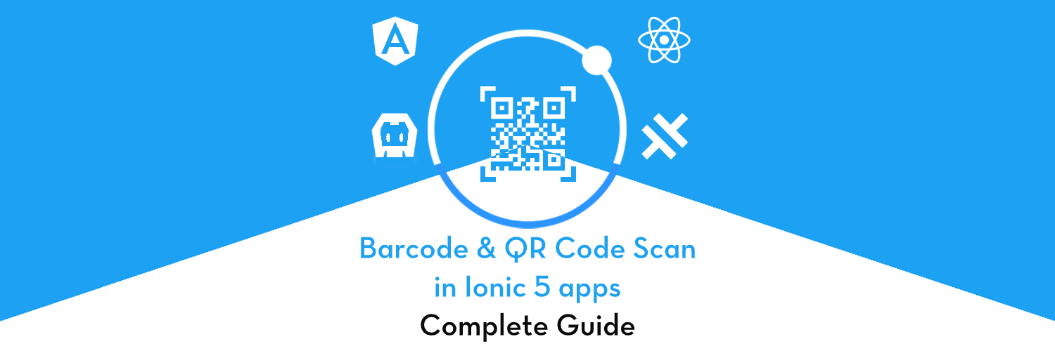 Ionic 5 Complete guide on Barcode and QR Code scanning