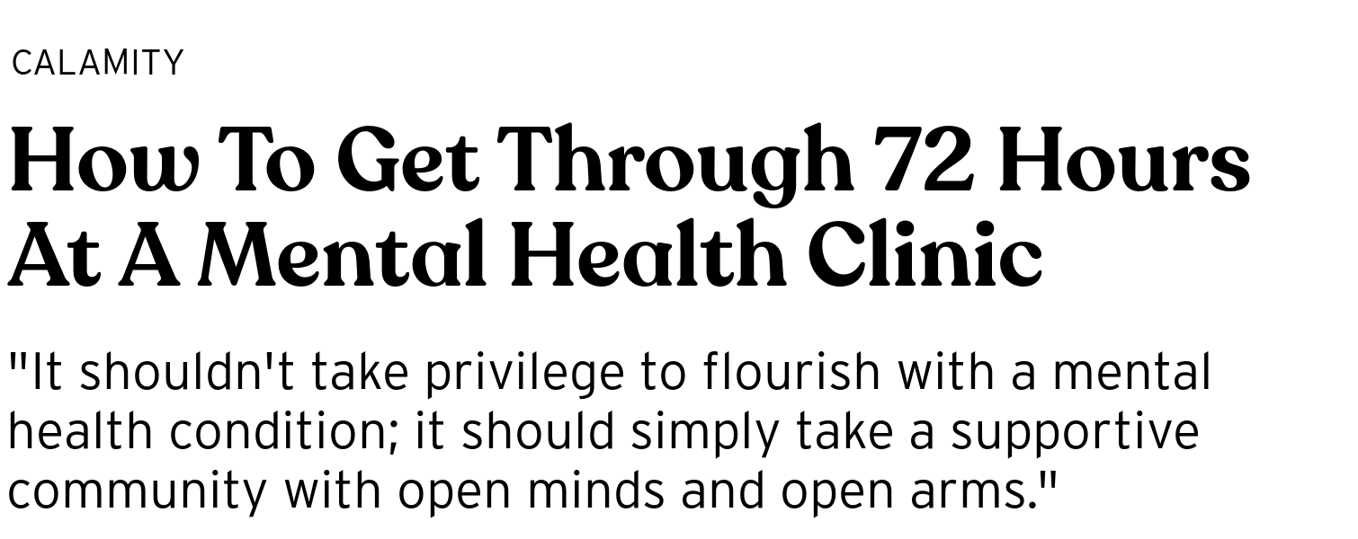 How To Get Through 72 Hours At A Mental Health Clinic