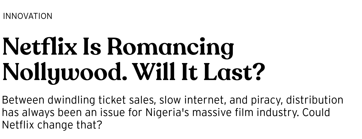Netflix Is Romancing Nollywood  Will It Last? - BRIGHT Magazine