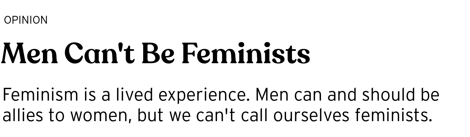 Men Can't Be Feminists - BRIGHT Magazine