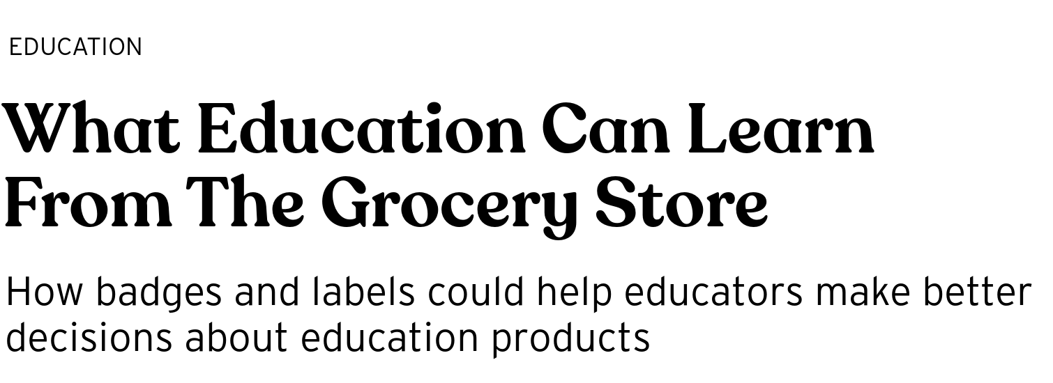 What Education Can Learn From The Grocery Store - BRIGHT