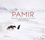 "Matthieu and Mareile Paley, in French: ""Pamir — Oubliés sur le toit du monde"", ""Pamir- Forgotten on the roof of the world"""