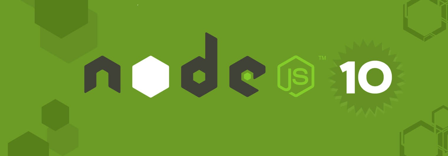 Node JS 10 x what are new things here !! - Javascript Developers