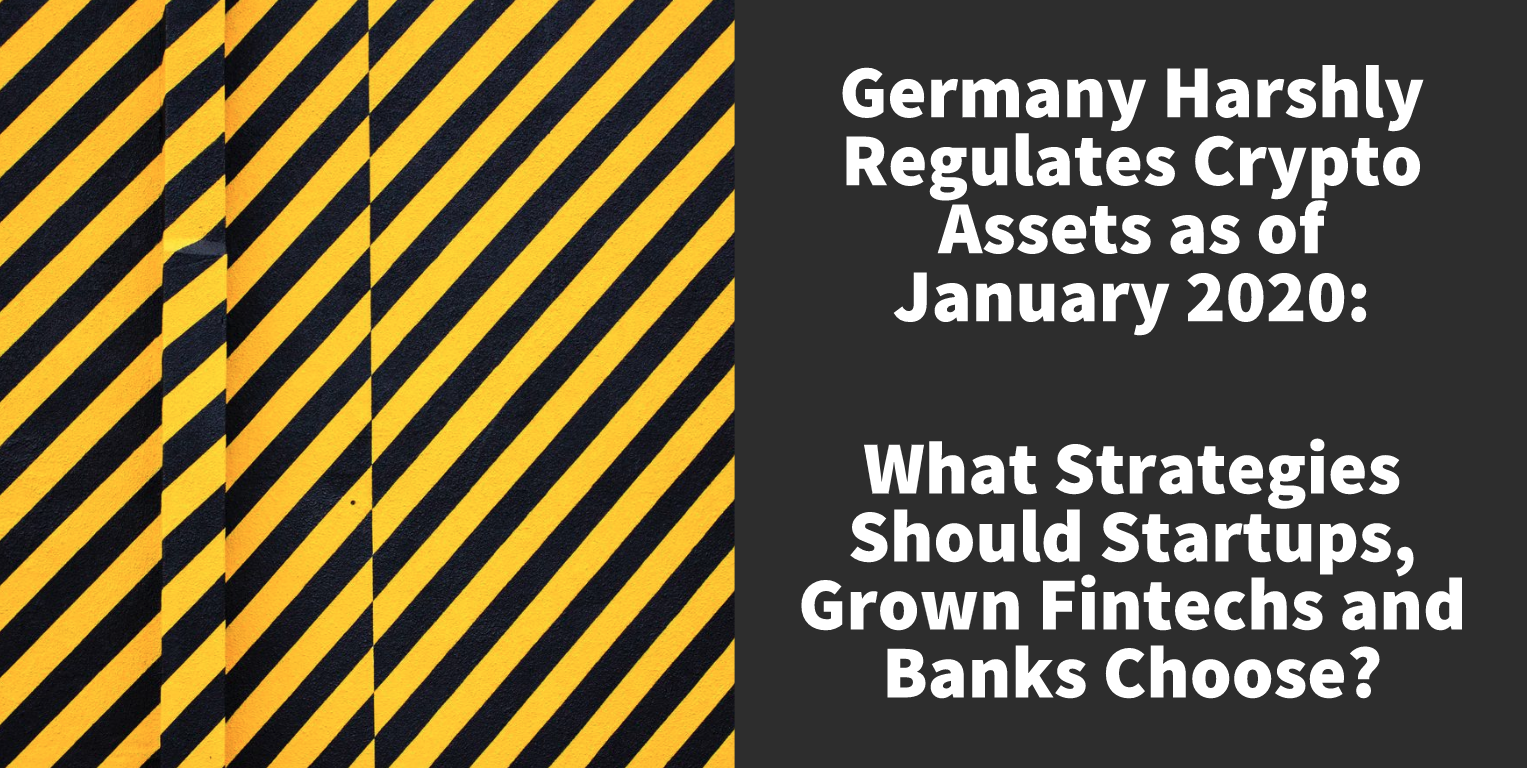 Best Startup Business 2020 Germany Harshly Regulates Crypto Assets as of January 1, 2020