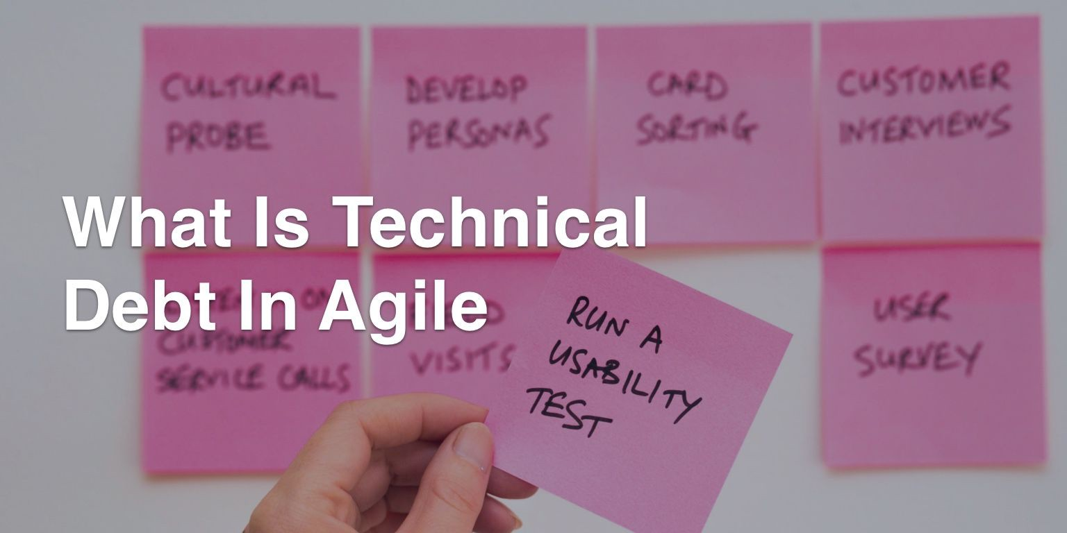 What Is Technical Debt In Agile