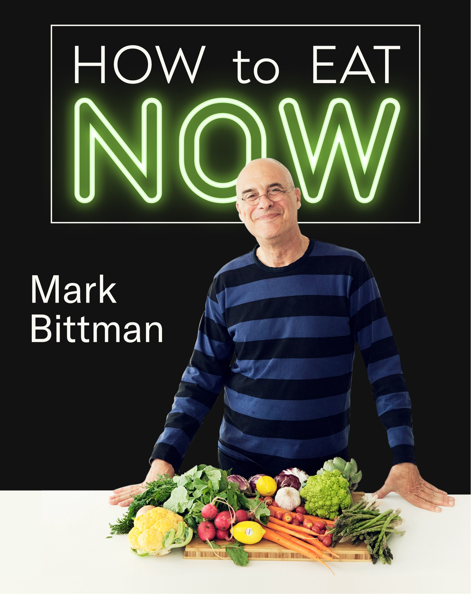 """Mark Bittman in front of a """"how to eat now"""" logo."""