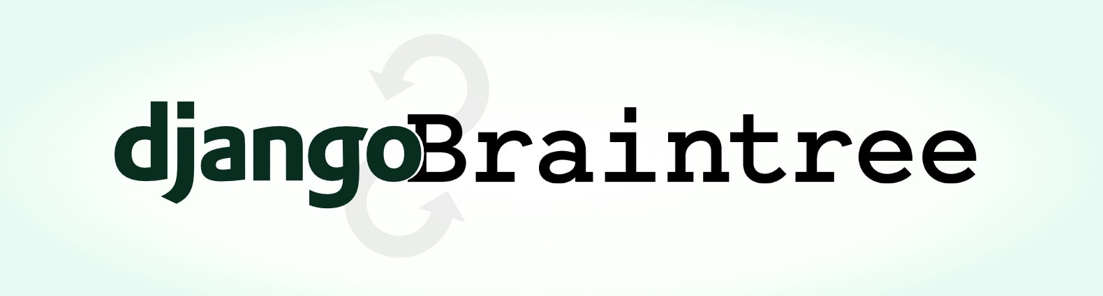 A guide for using Braintree/PayPal in Django - Bitlab Studio