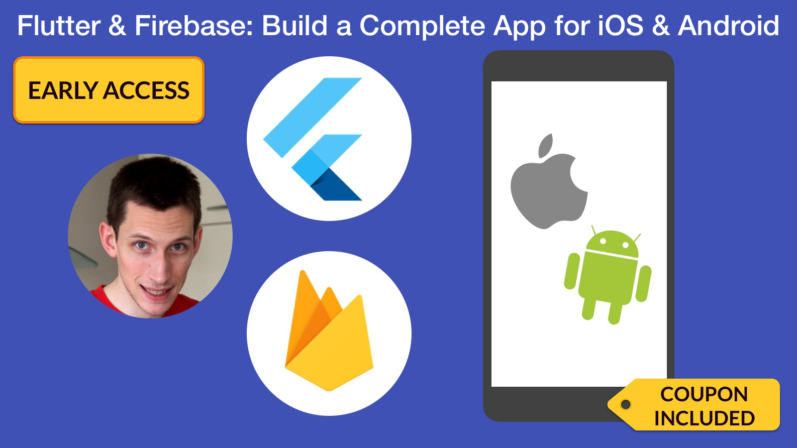 Flutter & Firebase Udemy Course — Now Available for Early Access