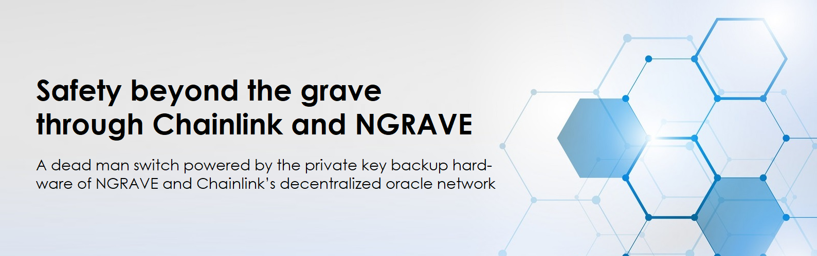Safety beyond the grave through Chainlink and NGRAVE. A dead man switch powered by NGRAVE ZERO, GRAPHENE, & Chainlink Oracle.