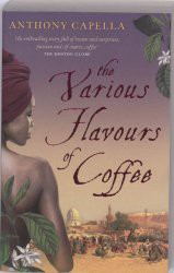 Various Flavours of Coffee, Anthony Capella