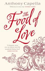 Anthony Capella, The Food of Love