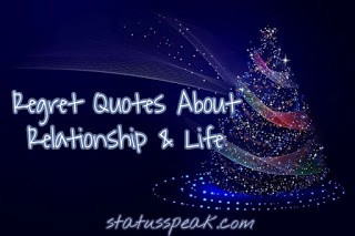 Regret Quotes About Relationship & Life in English   by ...
