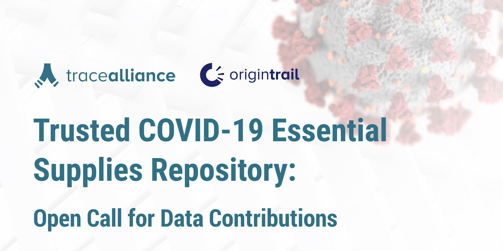 Trusted COVID-19 Essential Supplies Repository: Open Call for Data Contributions