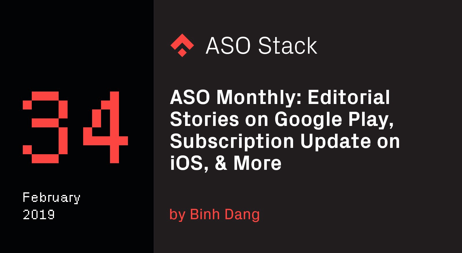 ASO Monthly #34 February 2019: Editorial Stories on Google