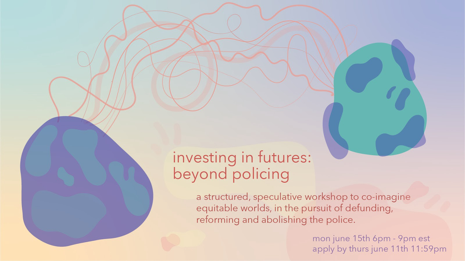 Abstract graphic with workshop title and description (also in post).  Monday June 15 6–9pm EST apply by Thursday, June 11