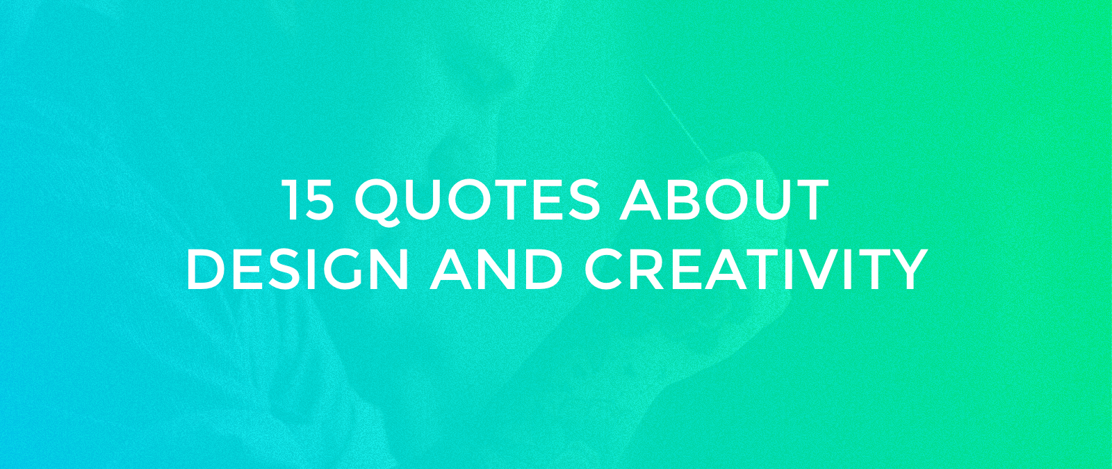 quotes about design and creativity muzli design inspiration