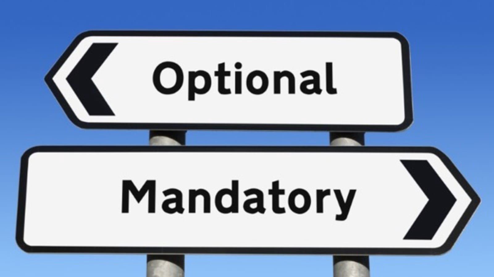 "Two direction panels: one saying ""Optional"", pointing left, the other saying ""Mandatory"", pointing right."