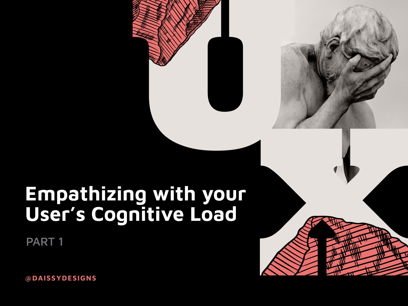 Empathizing with your User's Cognitive Load Part 1